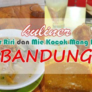 Kuliner Bandung Batargor Riri Mie Kocok Mang Dadeng