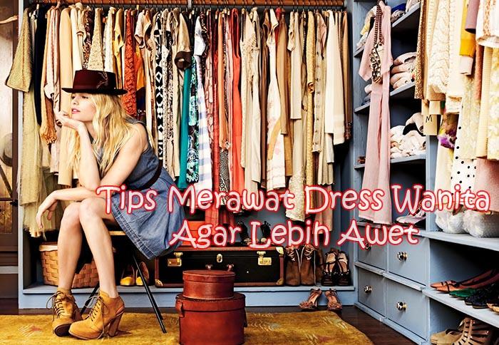 Tips Merawat dan Menyimpan Dress Wanita